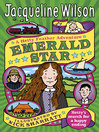 Emerald Star (eBook): Hetty Feather Series, Book 3